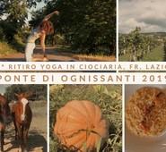 Ponte di ognissanti 2019: è tempo del 4° Ritiro Yoga in Ciociaria. Con il patrocinio dell'ente montano e della Fondazione Cicerone